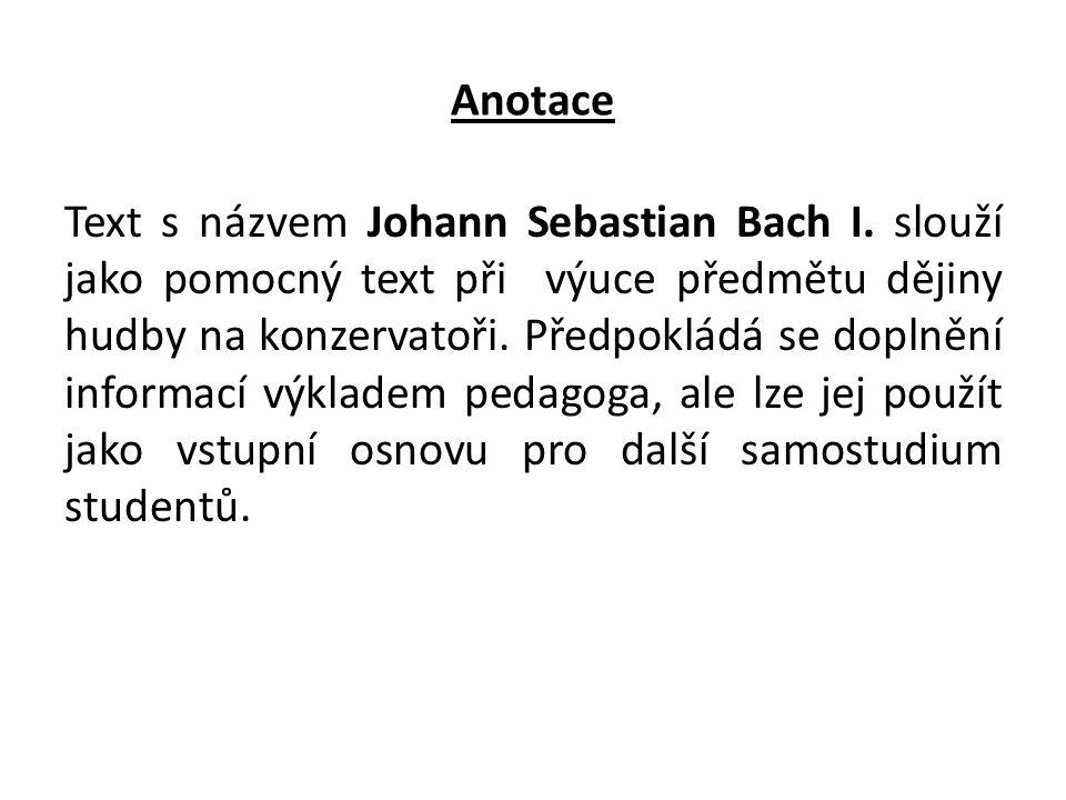 Anotace Text s názvem Johann Sebastian Bach I.
