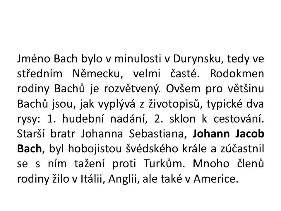 Víme to z malé rodinné kroniky s názvem Původ hudební rodiny Bachů, kterou sepsal J.