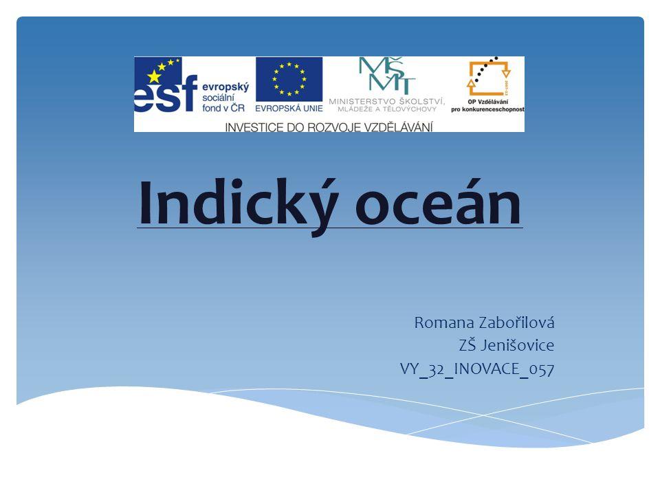 Indický oceán Romana Zabořilová ZŠ Jenišovice VY_32_INOVACE_057
