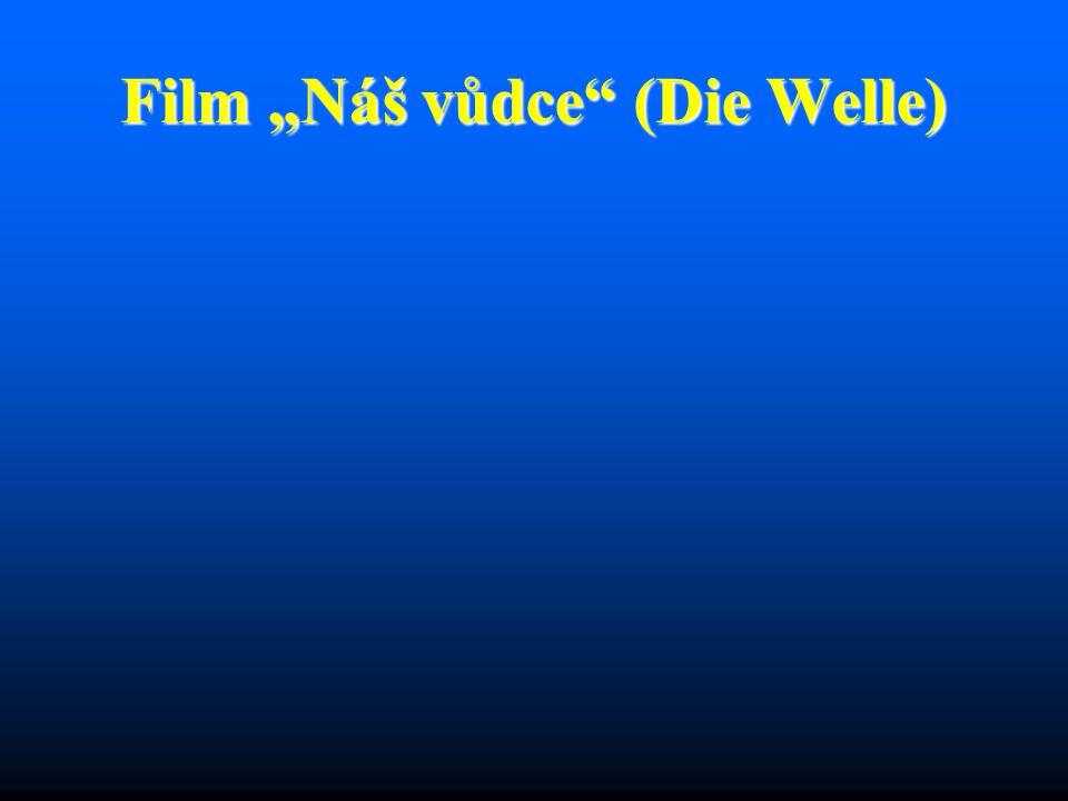 """Film """"Náš vůdce (Die Welle)"""