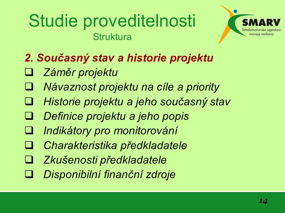 14 Studie proveditelnosti Struktura 2.