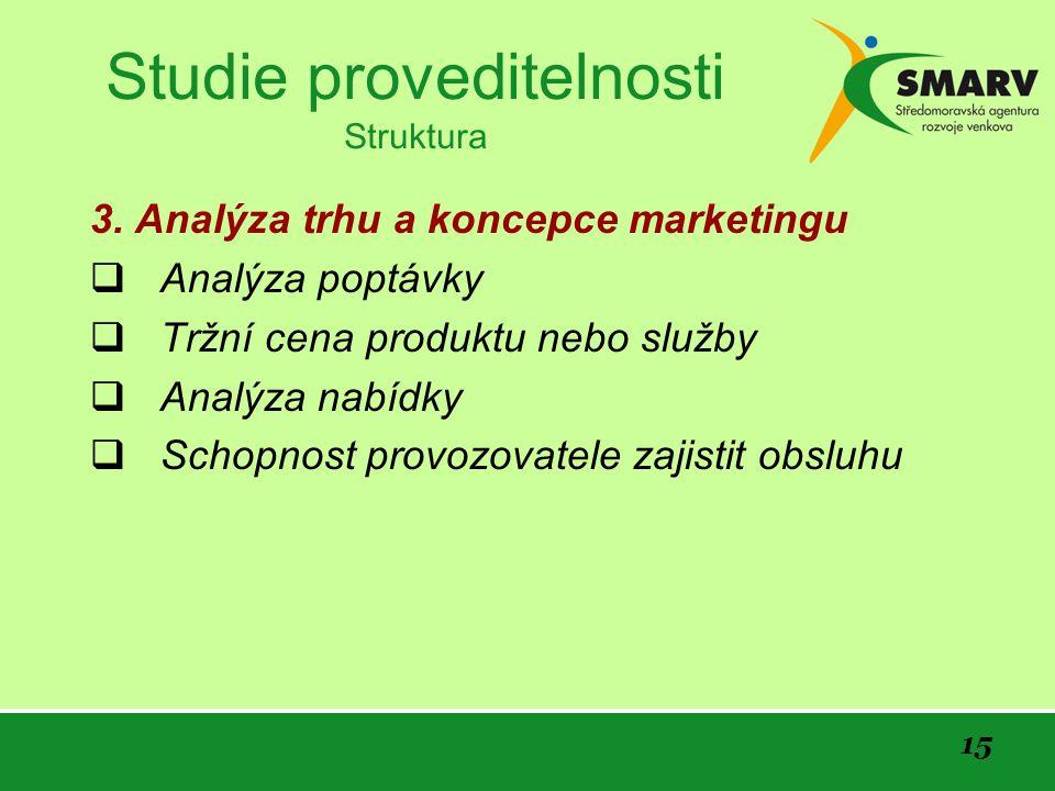 15 Studie proveditelnosti Struktura 3.