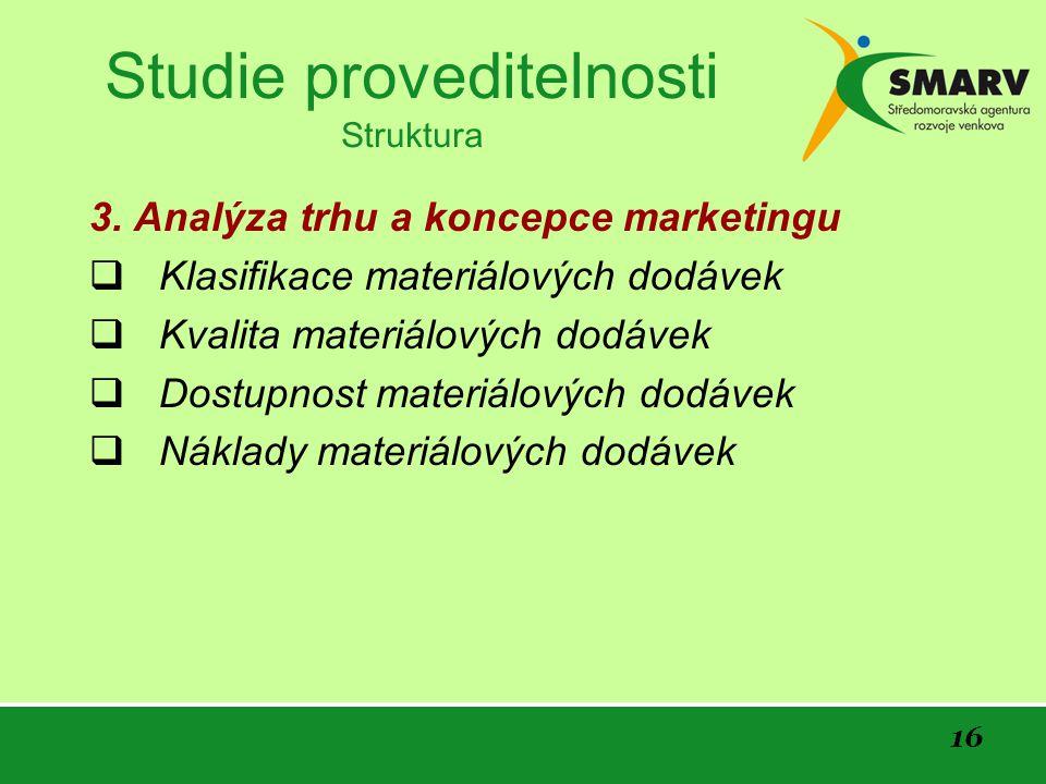 16 Studie proveditelnosti Struktura 3.