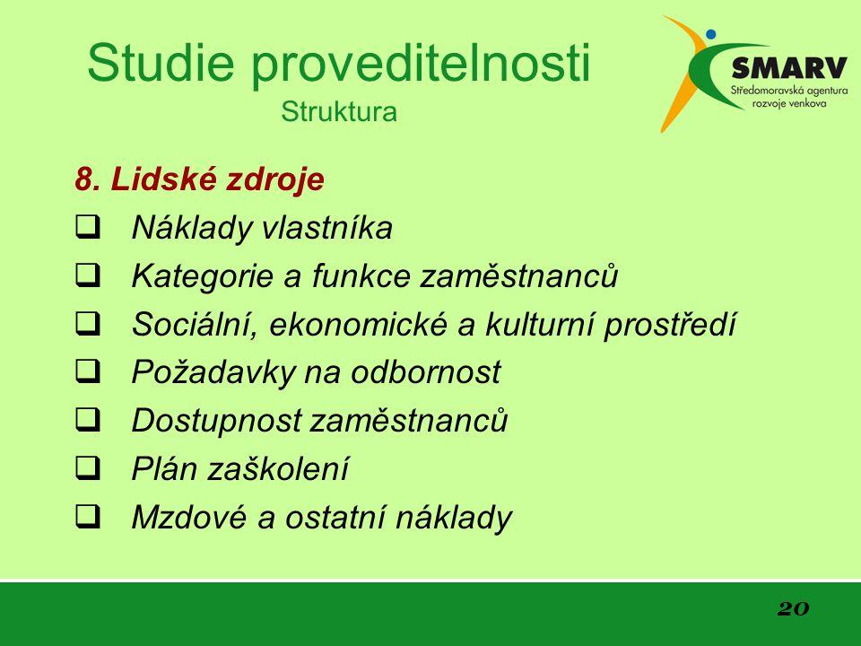 20 Studie proveditelnosti Struktura 8.