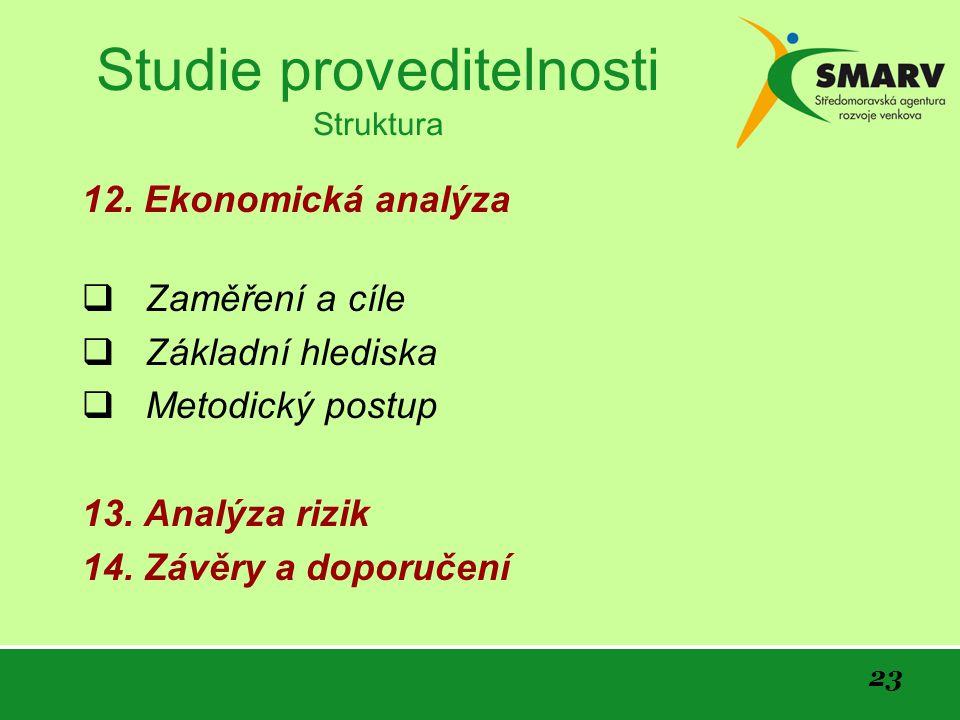 23 Studie proveditelnosti Struktura 12.
