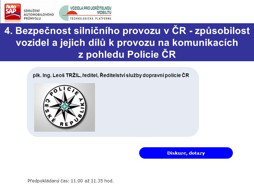 9.Vystoupení dalších hostů zasedání Předpokládaný čas: 12.35 až 13.50 hod.