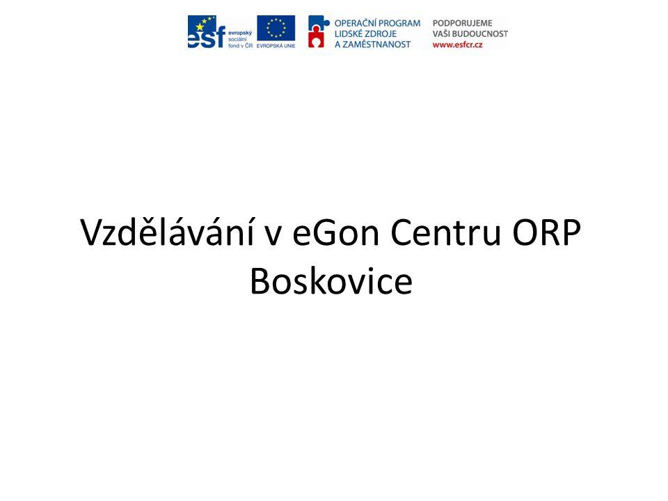 Vzdělávání v eGon Centru ORP Boskovice