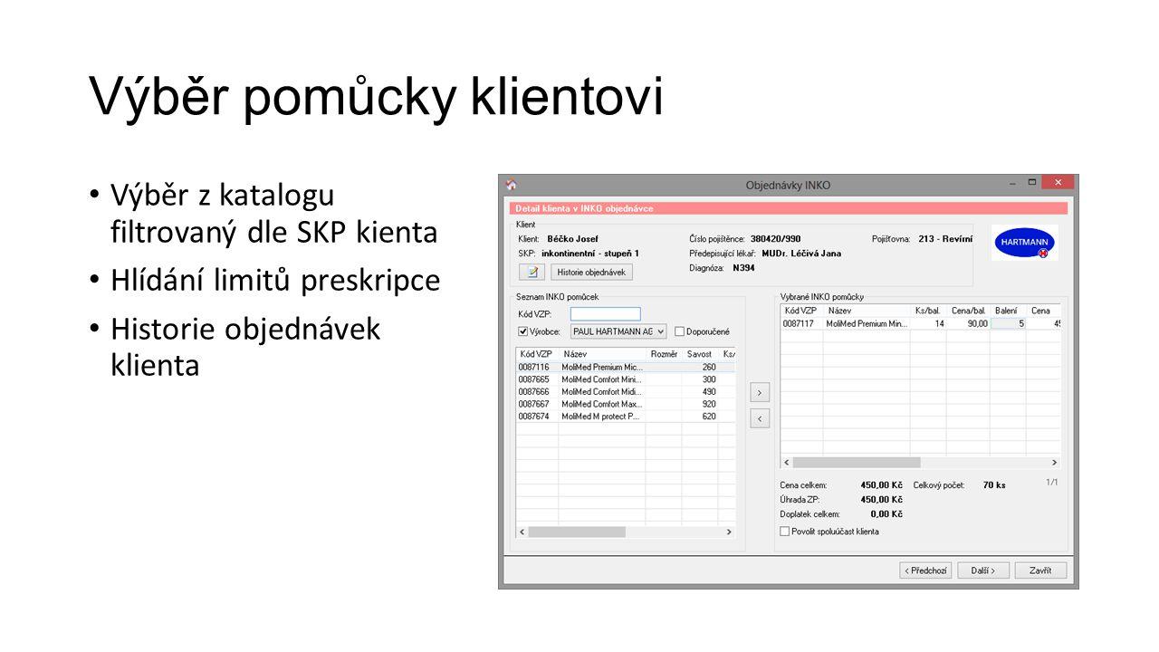 Výběr pomůcky klientovi Výběr z katalogu filtrovaný dle SKP kienta Hlídání limitů preskripce Historie objednávek klienta