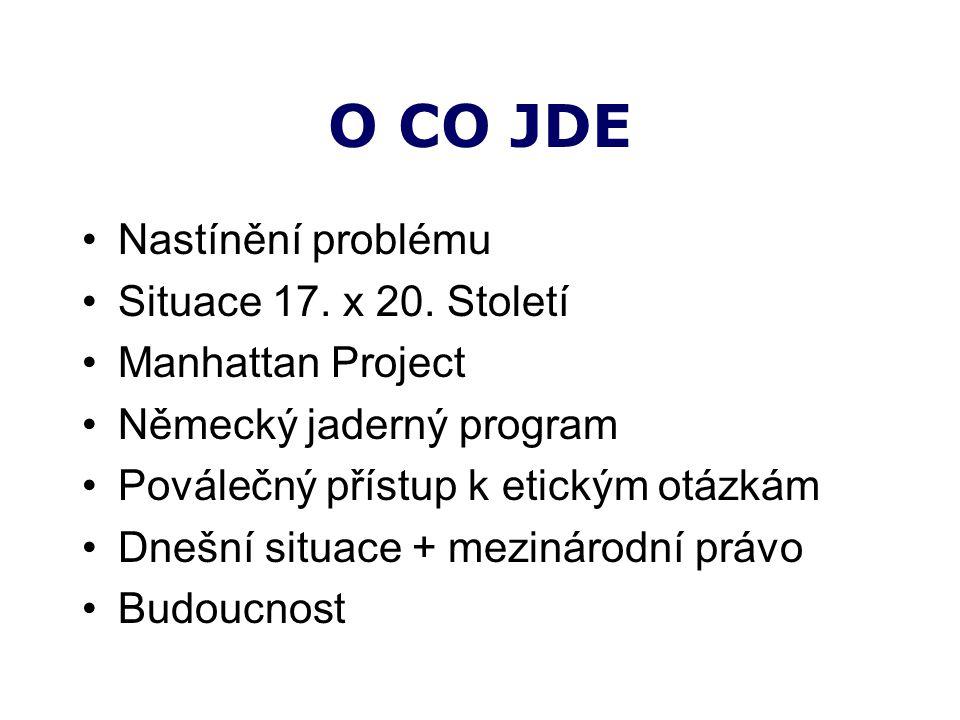 O CO JDE Nastínění problému Situace 17. x 20.