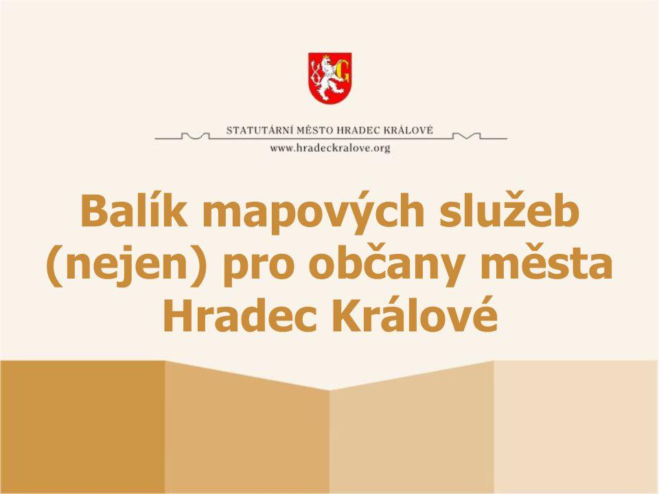 Balík mapových služeb (nejen) pro občany města Hradec Králové