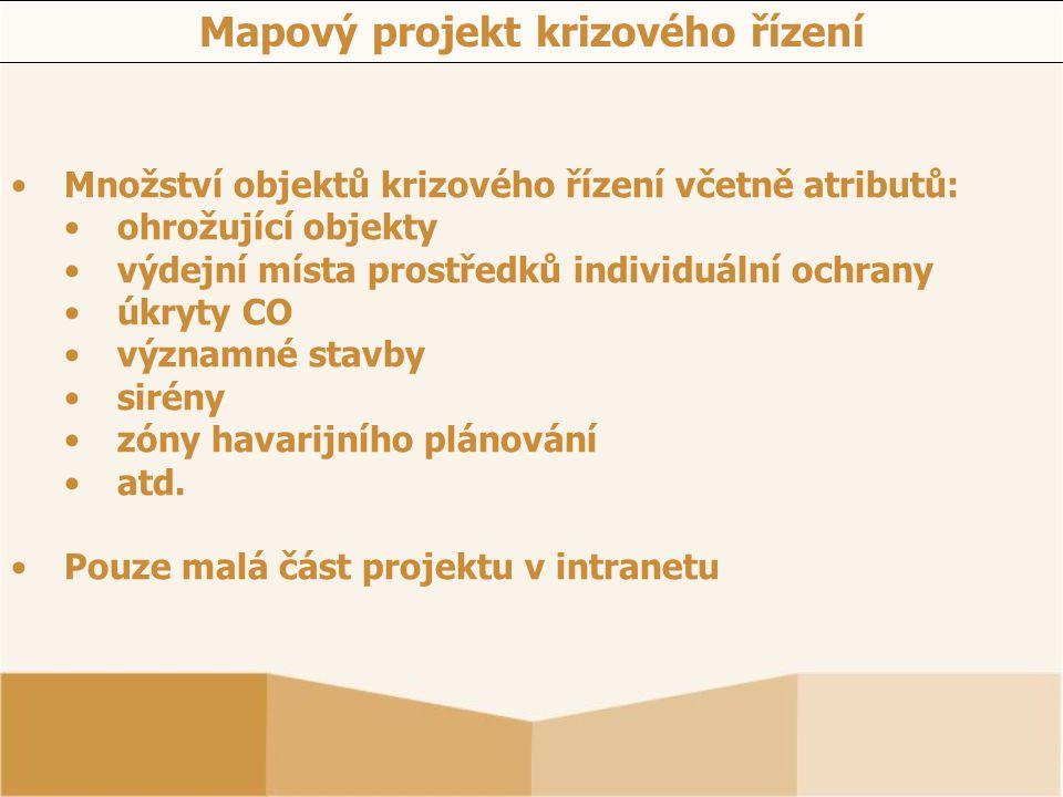 Množství objektů krizového řízení včetně atributů: ohrožující objekty výdejní místa prostředků individuální ochrany úkryty CO významné stavby sirény z
