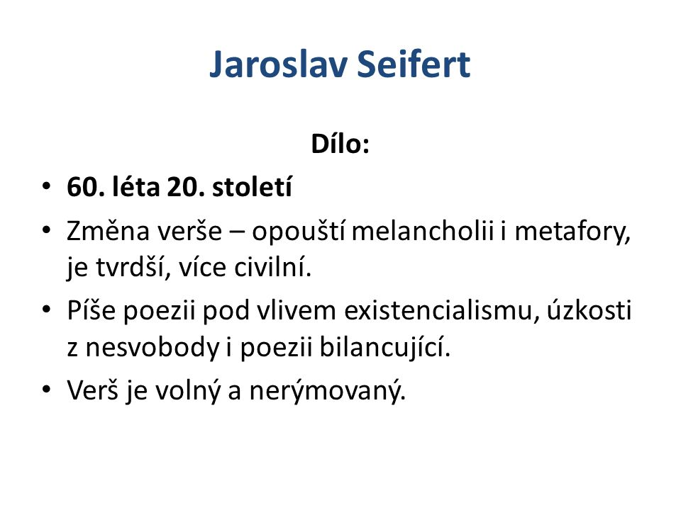 Jaroslav Seifert Dílo: 60.léta 20.