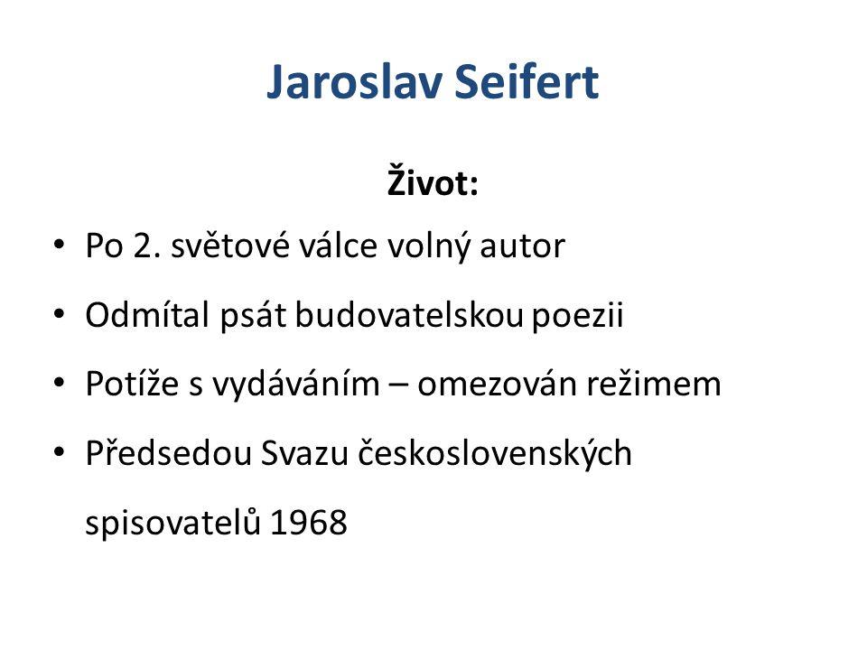 Jaroslav Seifert Život: Po 2.