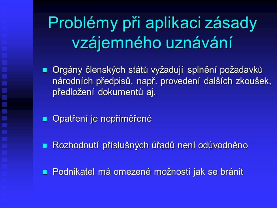 Nařízení 764/2008 o vzájemném uznávání Aplikační přednost, účinné od 13.