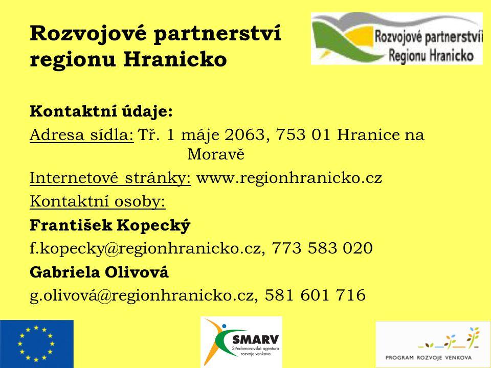 Rozvojové partnerství regionu Hranicko Kontaktní údaje: Adresa sídla: Tř.