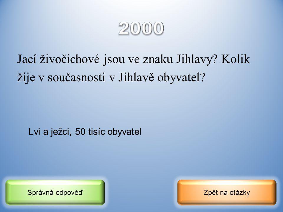 Jak se nazývá kraj, jehož krajským městem je Jihlava? Jak se nazývá řeka, na které Jihlava leží? Zpět na otázkySprávná odpověď Kraj Vysočina, řeka Jih