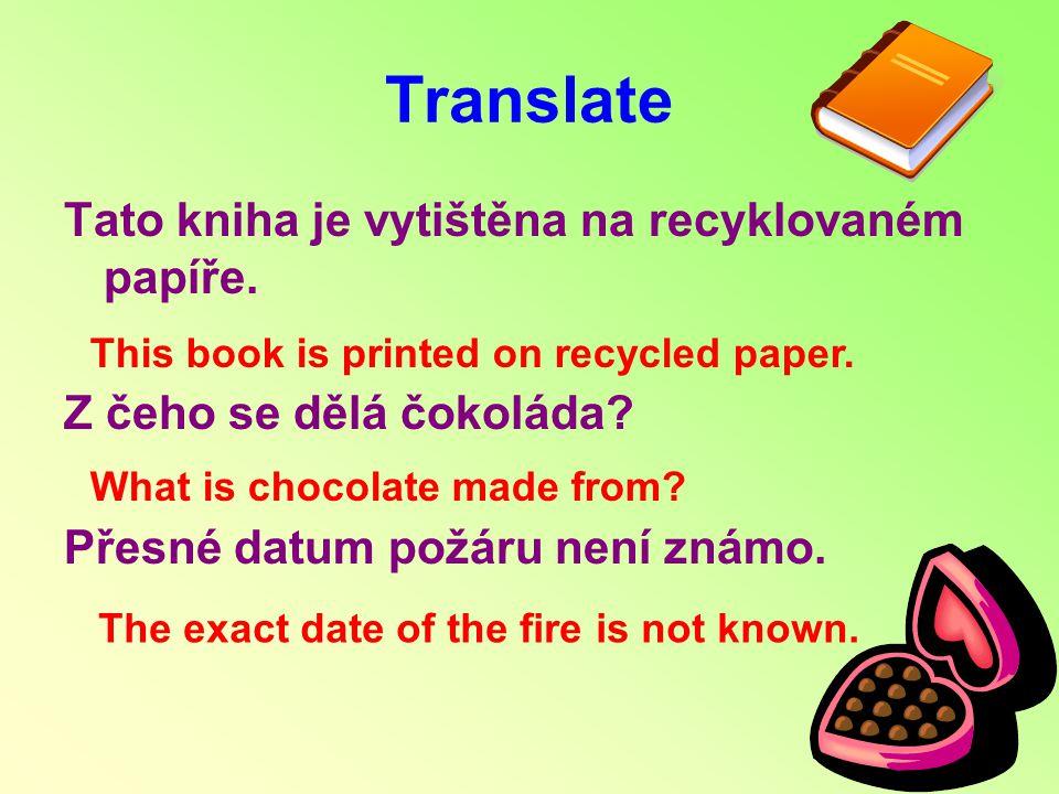 Translate Tato kniha je vytištěna na recyklovaném papíře.
