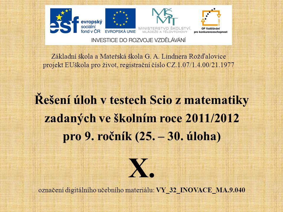 Řešení úloh v testech Scio z matematiky zadaných ve školním roce 2011/2012 pro 9.