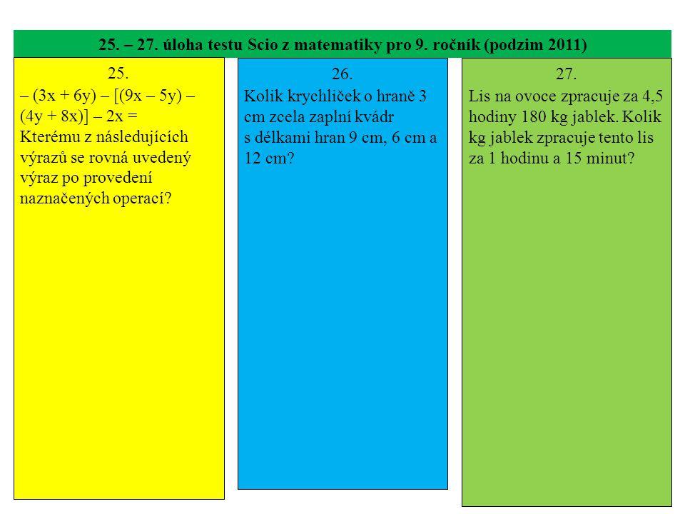 25. – 27. úloha testu Scio z matematiky pro 9. ročník (podzim 2011) 25.