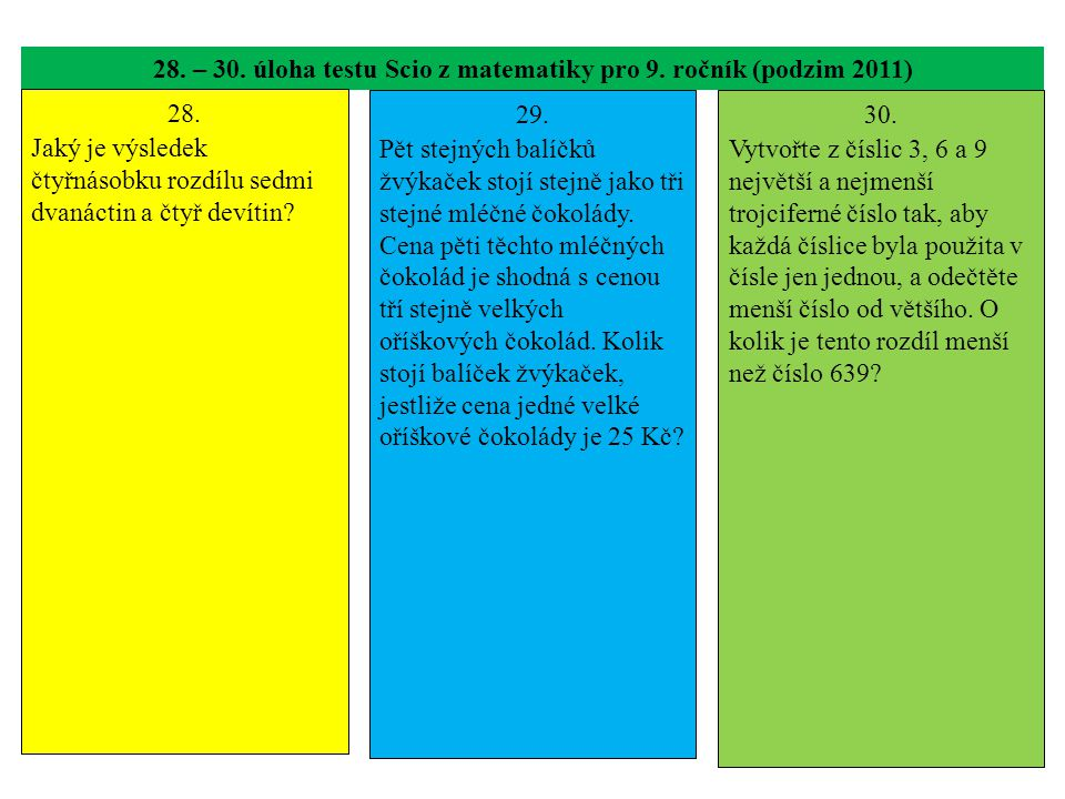 28. – 30. úloha testu Scio z matematiky pro 9. ročník (podzim 2011) 28.