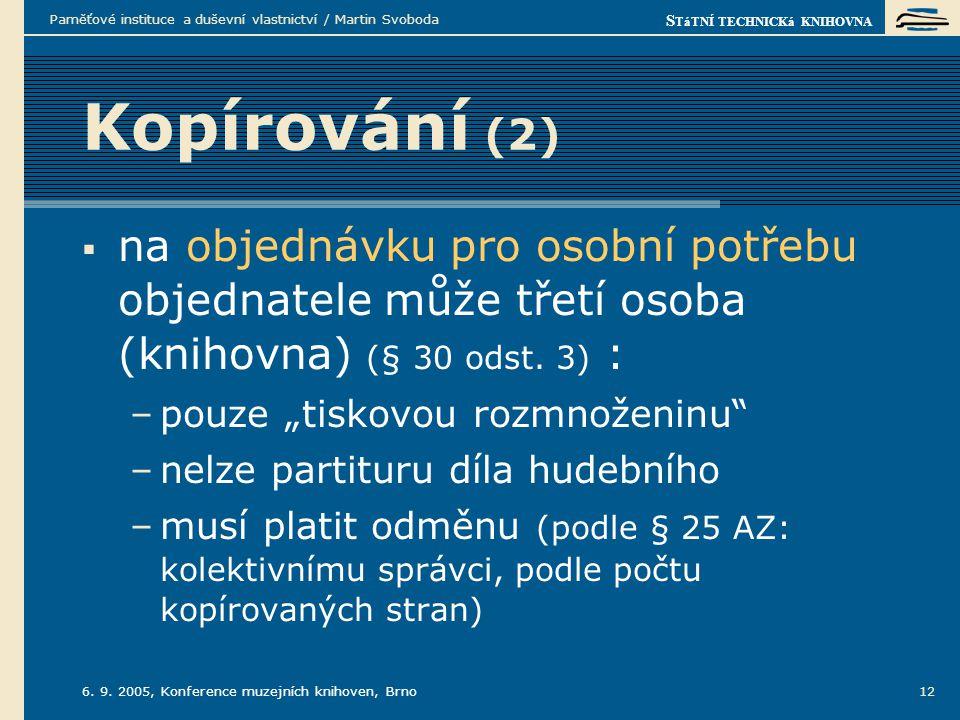 S TáTNÍ TECHNICKá KNIHOVNA 6.9.
