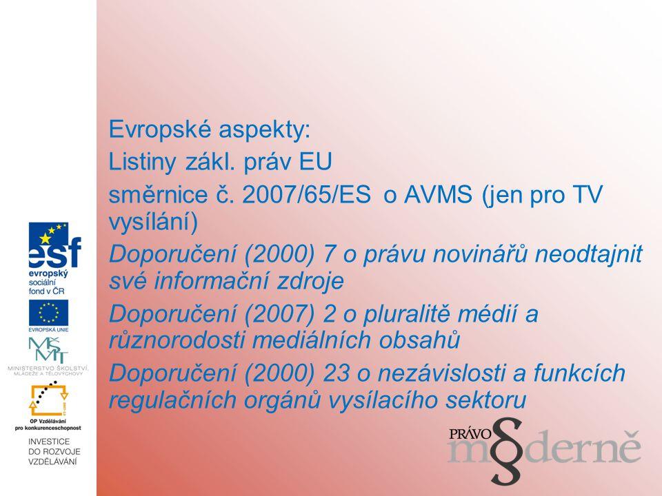 Evropské aspekty: Listiny zákl. práv EU směrnice č.