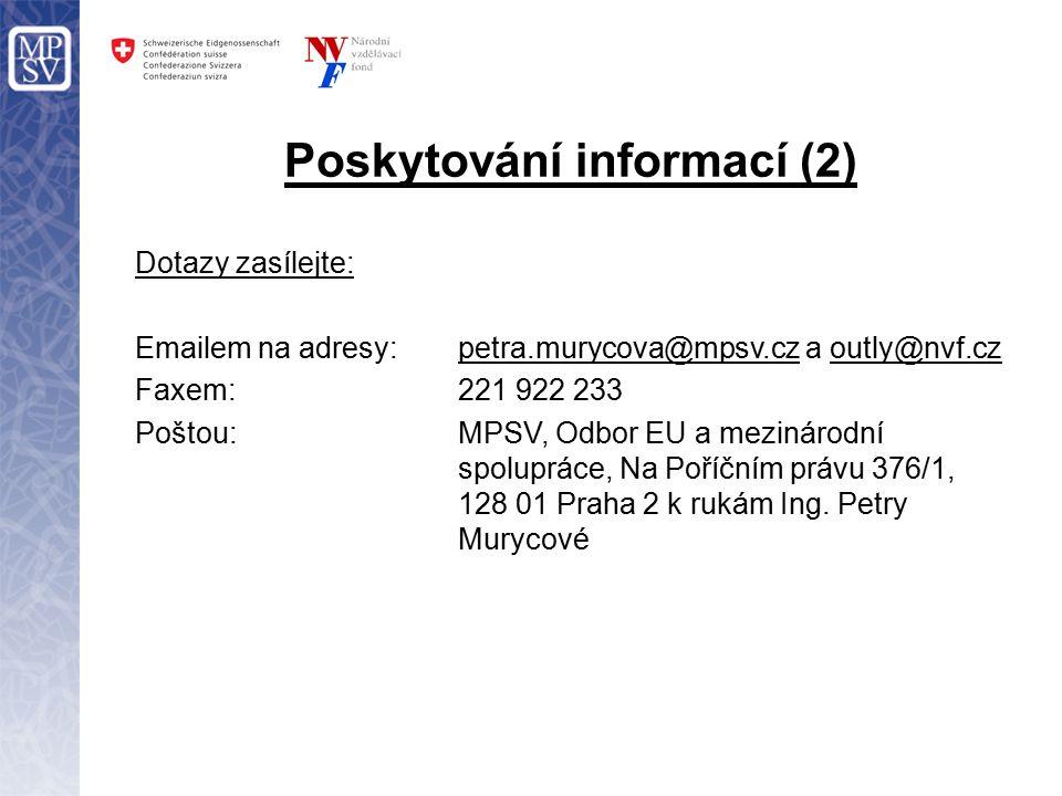Kontakty: Technická asistence MPSV pro Program švýcarsko-české spolupráce: Národní vzdělávací fond, o.p.s.