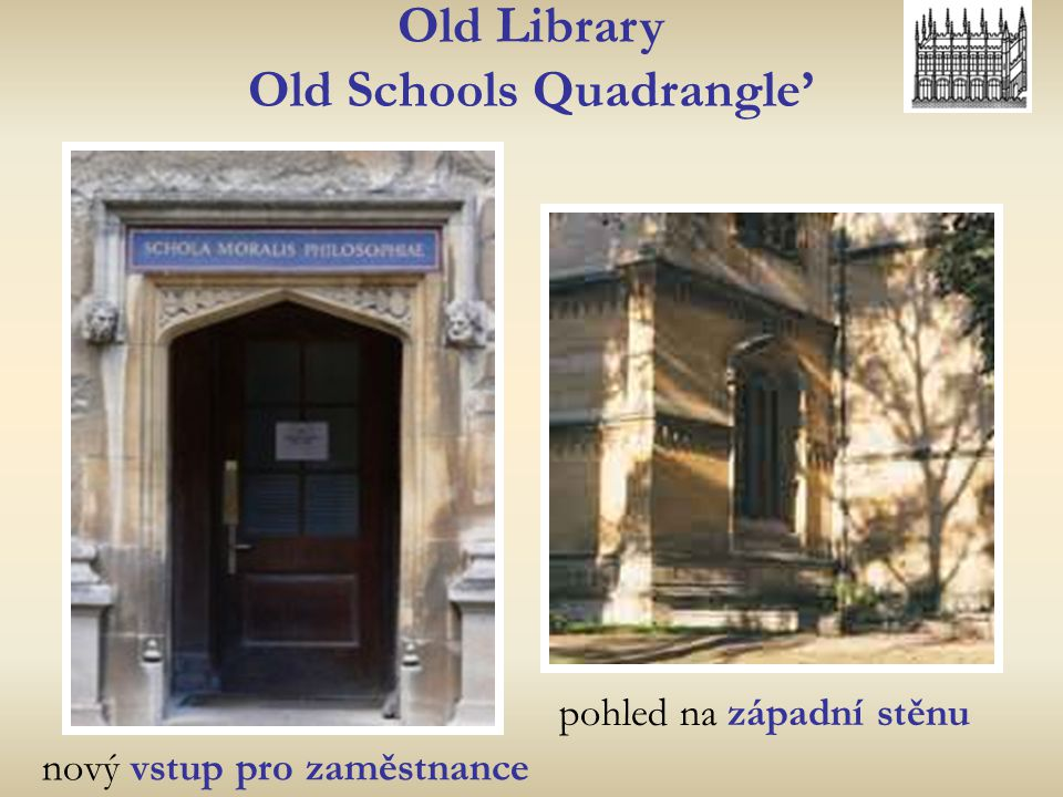 nový vstup pro zaměstnance Old Library Old Schools Quadrangle' pohled na západní stěnu