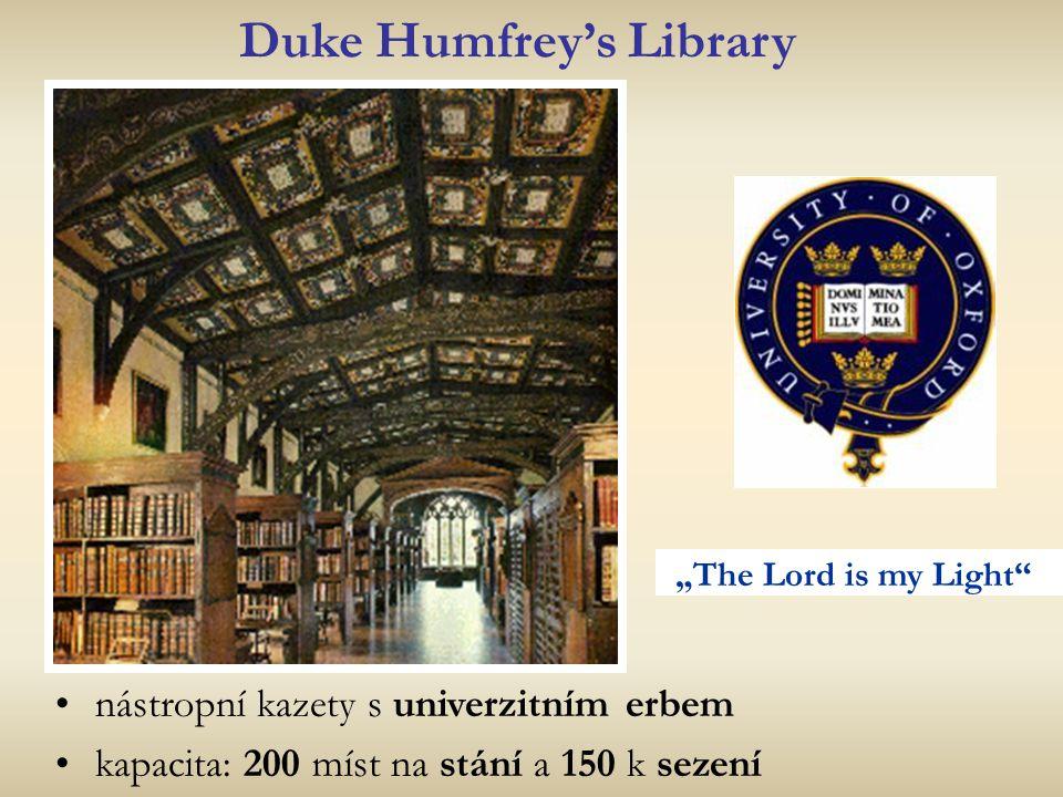 """Duke Humfrey's Library """" The Lord is my Light"""" nástropní kazety s univerzitním erbem kapacita: 200 míst na stání a 150 k sezení"""