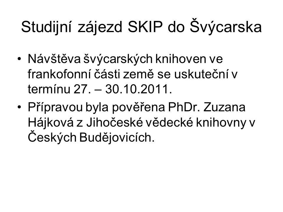 Studijní zájezd SKIP do Švýcarska Návštěva švýcarských knihoven ve frankofonní části země se uskuteční v termínu 27.