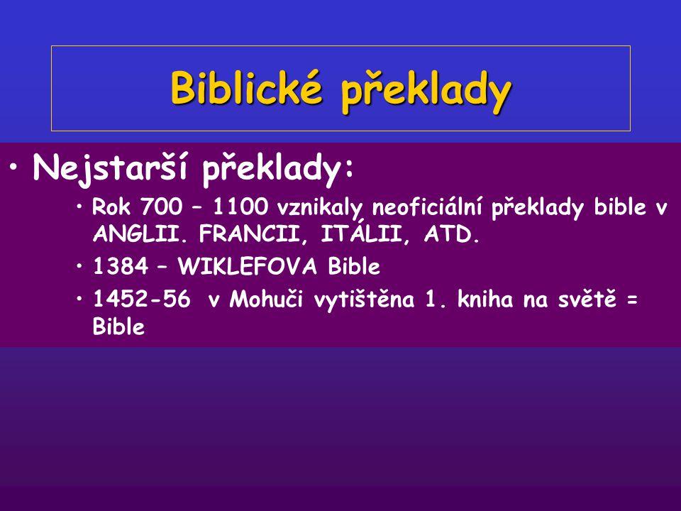 """Biblické překlady Nejstarší překlady: 3.stol. """"SEPTUAGINTA"""" – řecký překlad 4.stol. """"VULGÁTA"""" - latinský překlad 3 -6 stol. = PEŠITTO – aramejská bibl"""