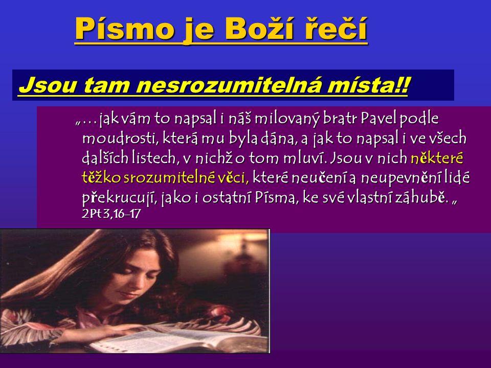 """""""A po č av od Mojžíše a všech prorok ů, vykládal jim všecka ta písma, kteráž o n ě m byla."""" L 24,27 Jak vykládat Písmo?"""