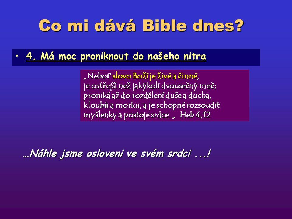 """Co mi dává Bible dnes? 3. Proměňuje nás3. Proměňuje nás """"A my všichni, spat ř ujíce s odhalenou tvá ř í Pánovu slávu jako v zrcadle, jsme p ř etvá ř e"""