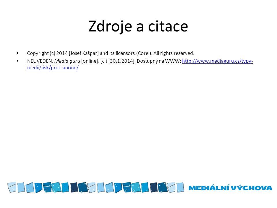 Zdroje a citace Copyright (c) 2014 [Josef Kašpar] and its licensors (Corel).