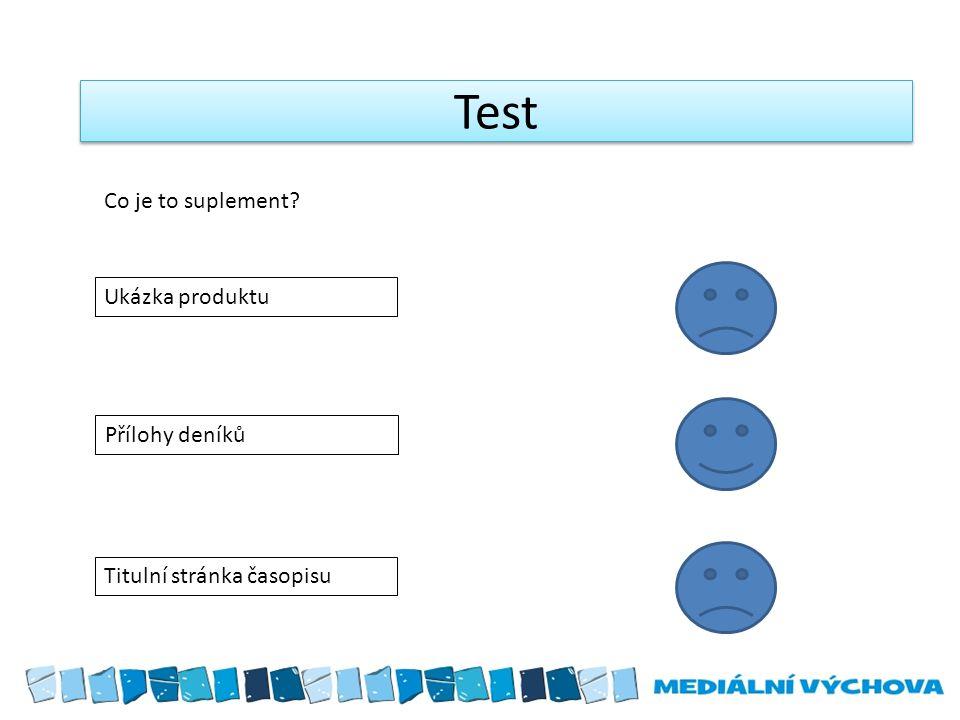 Test Ukázka produktu Přílohy deníků Titulní stránka časopisu Co je to suplement?