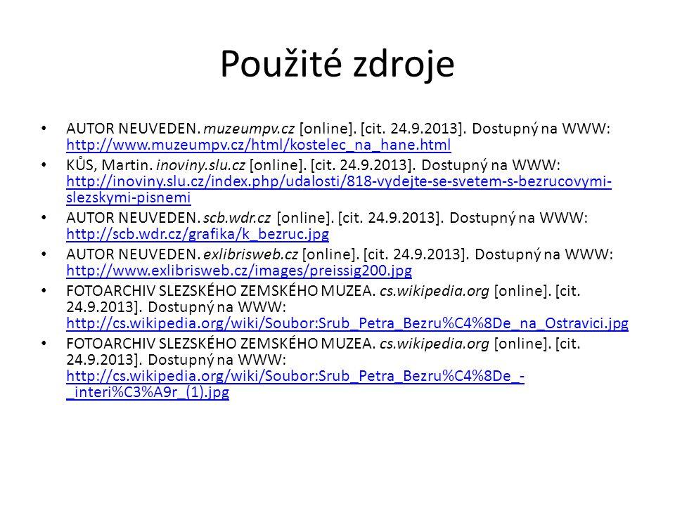 Použité zdroje AUTOR NEUVEDEN. muzeumpv.cz [online].