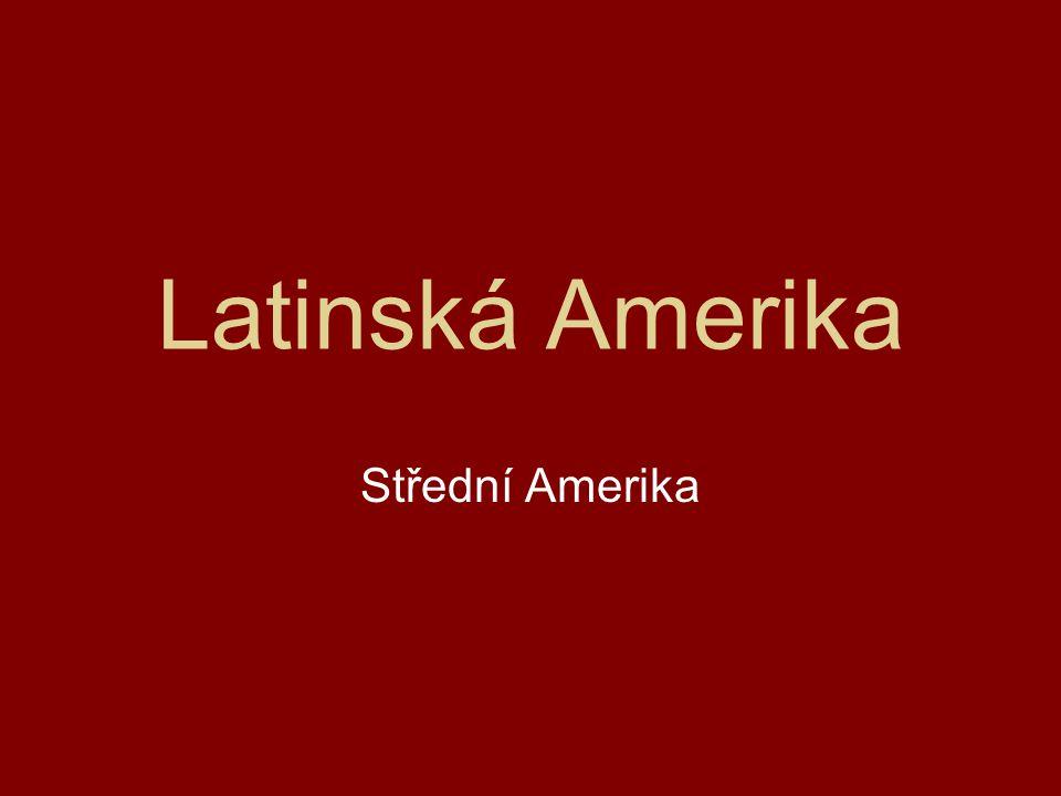 Latinská Amerika Střední Amerika