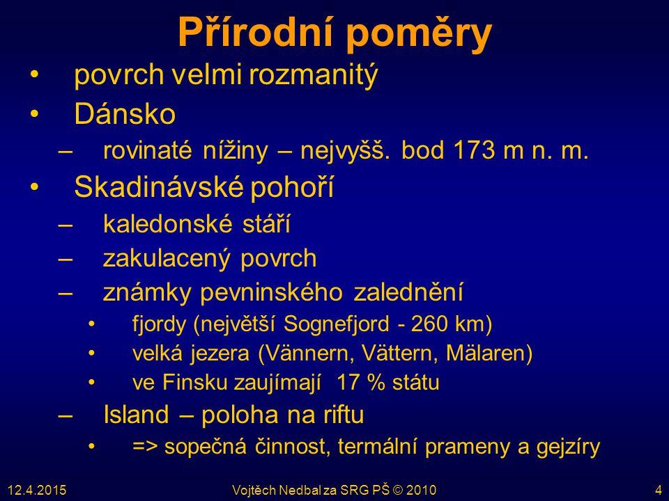 12.4.2015Vojtěch Nedbal za SRG PŠ © 201025