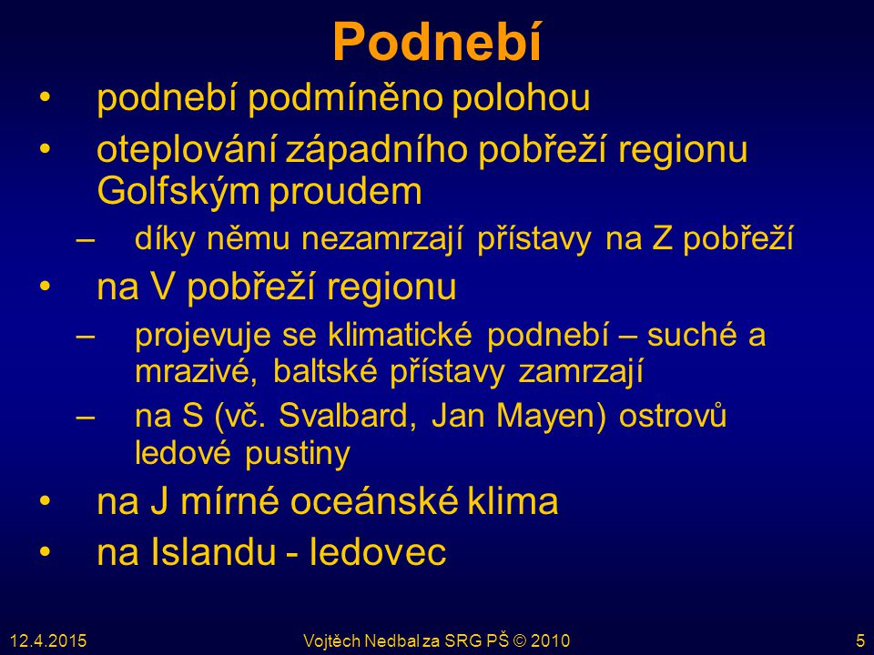 12.4.2015Vojtěch Nedbal za SRG PŠ © 201026