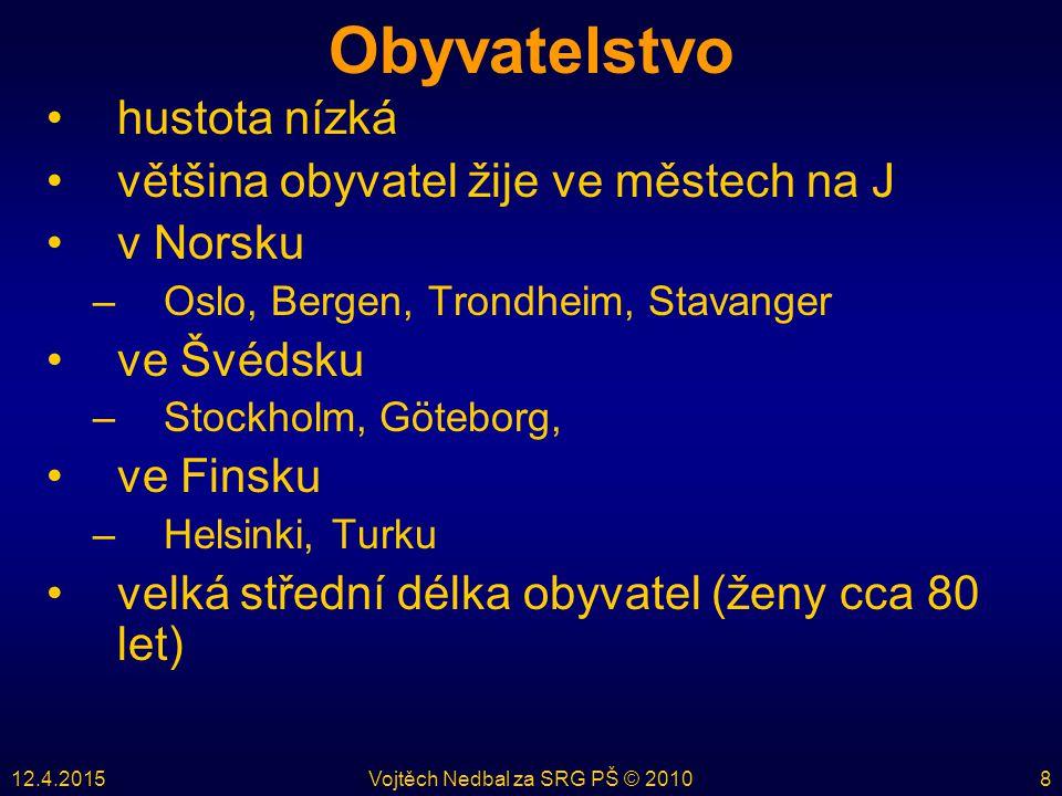 12.4.2015Vojtěch Nedbal za SRG PŠ © 201019