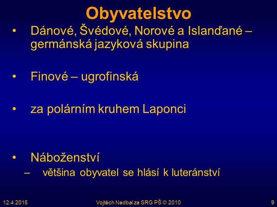 12.4.2015Vojtěch Nedbal za SRG PŠ © 201030
