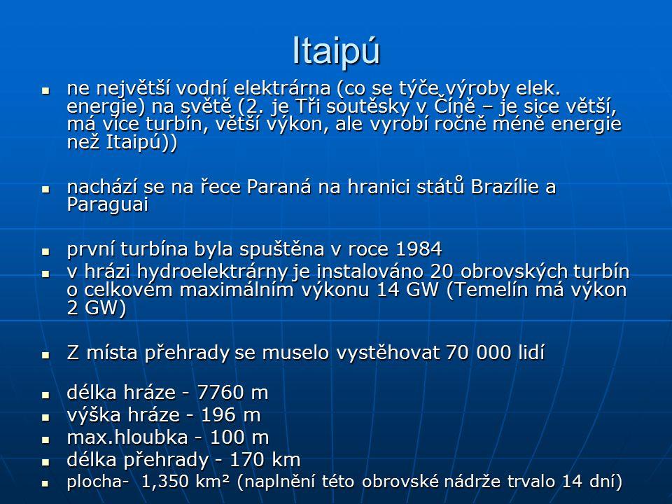 Itaipú ne největší vodní elektrárna (co se týče výroby elek.