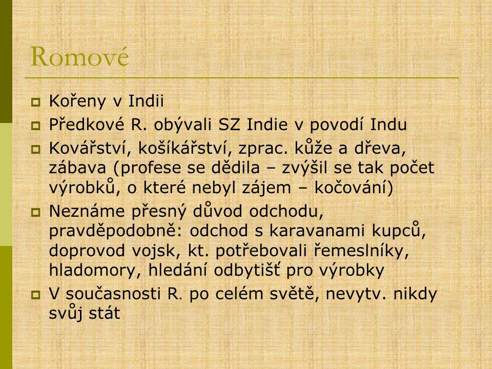 Romové  Kořeny v Indii  Předkové R.