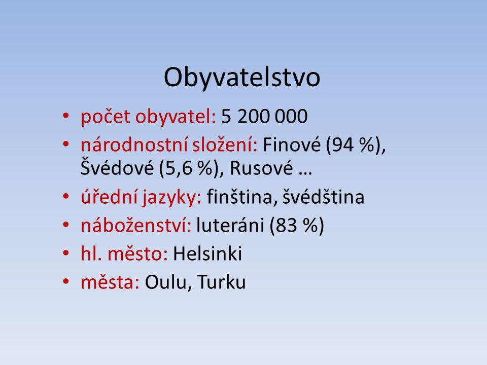 Obyvatelstvo počet obyvatel: 5 200 000 národnostní složení: Finové (94 %), Švédové (5,6 %), Rusové … úřední jazyky: finština, švédština náboženství: l