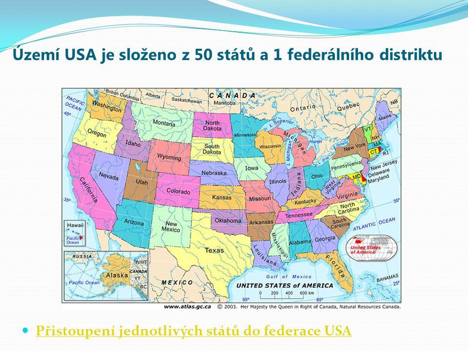 Území USA je složeno z 50 států a 1 federálního distriktu Přistoupení jednotlivých států do federace USA