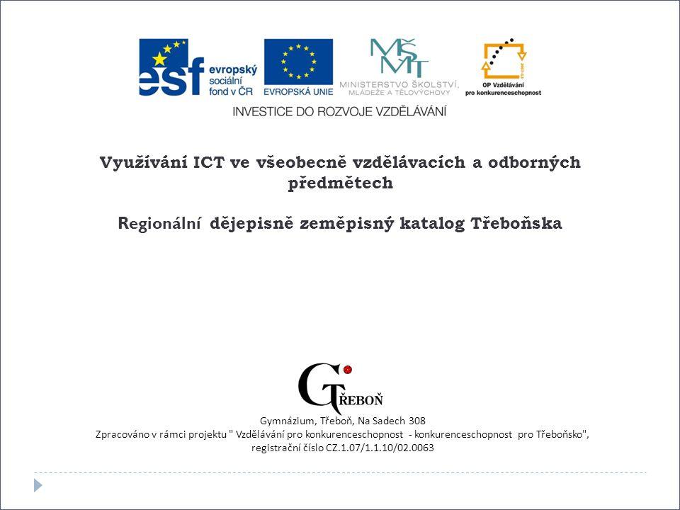 Aneta Karpíšková Gymnázium Třeboň, Na Sadech 308 23.3.2011