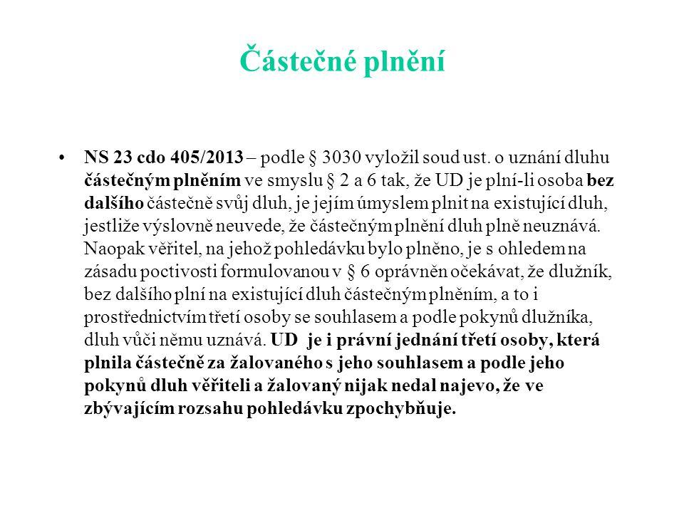 Částečné plnění NS 23 cdo 405/2013 – podle § 3030 vyložil soud ust.