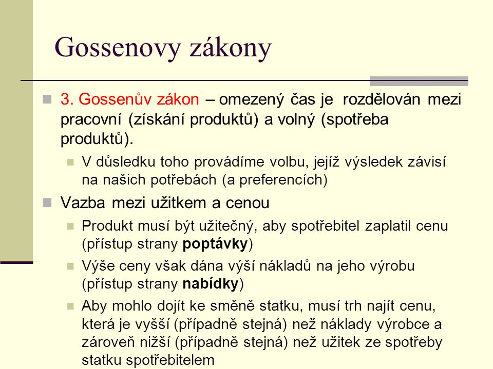 Gossenovy zákony 3.