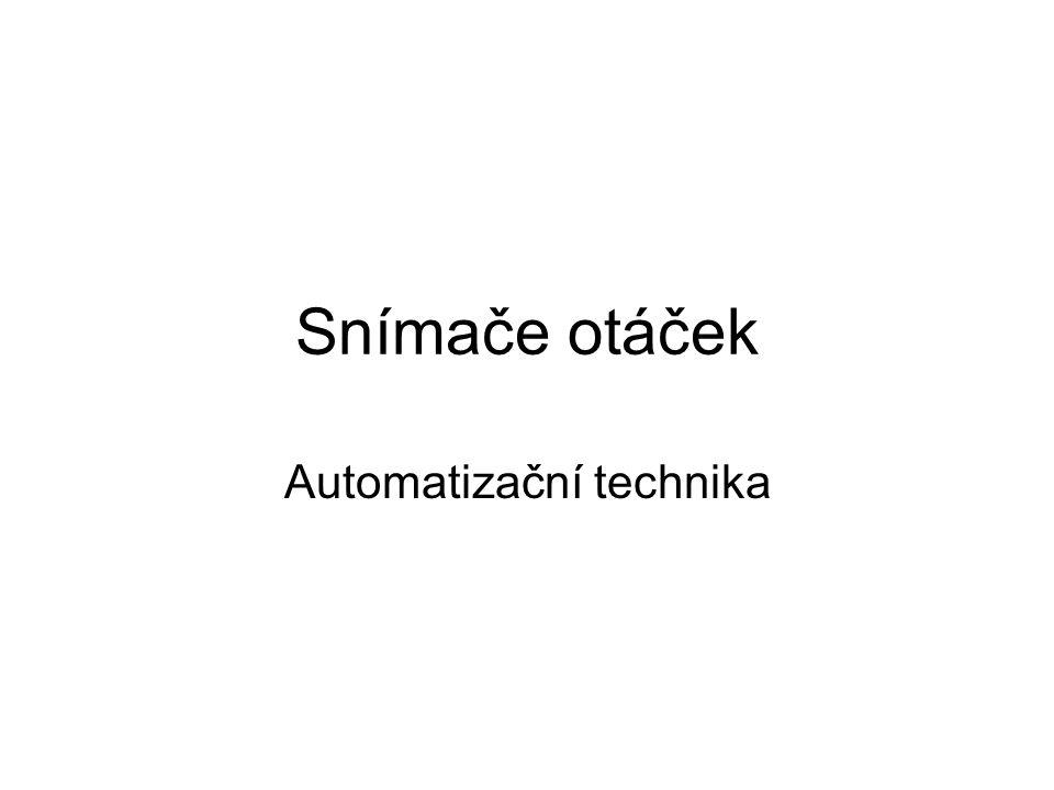Automatizační technika Snímače otáček