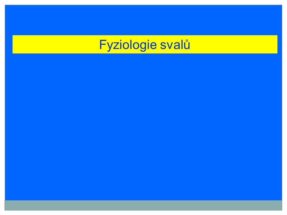 Fyziologie svalů
